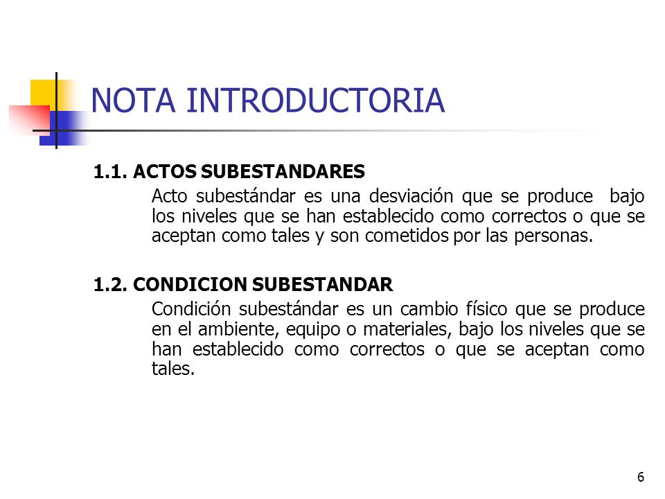 NOTA INTRODUCTORIA 1.1. ACTOS SUBESTANDARES