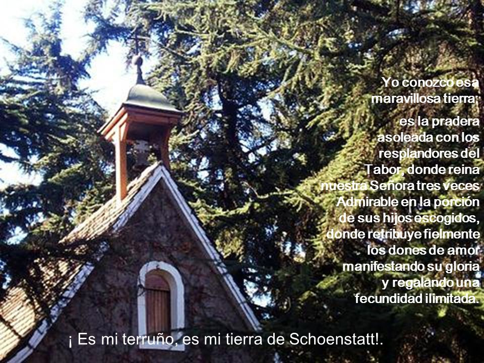 ¡ Es mi terruño, es mi tierra de Schoenstatt!.