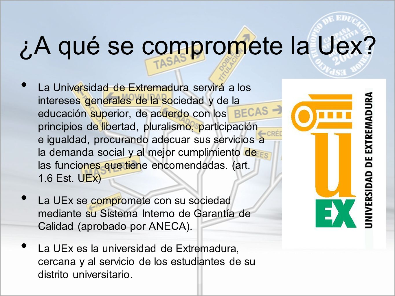 ¿A qué se compromete la Uex