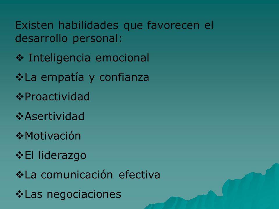 Existen habilidades que favorecen el desarrollo personal: