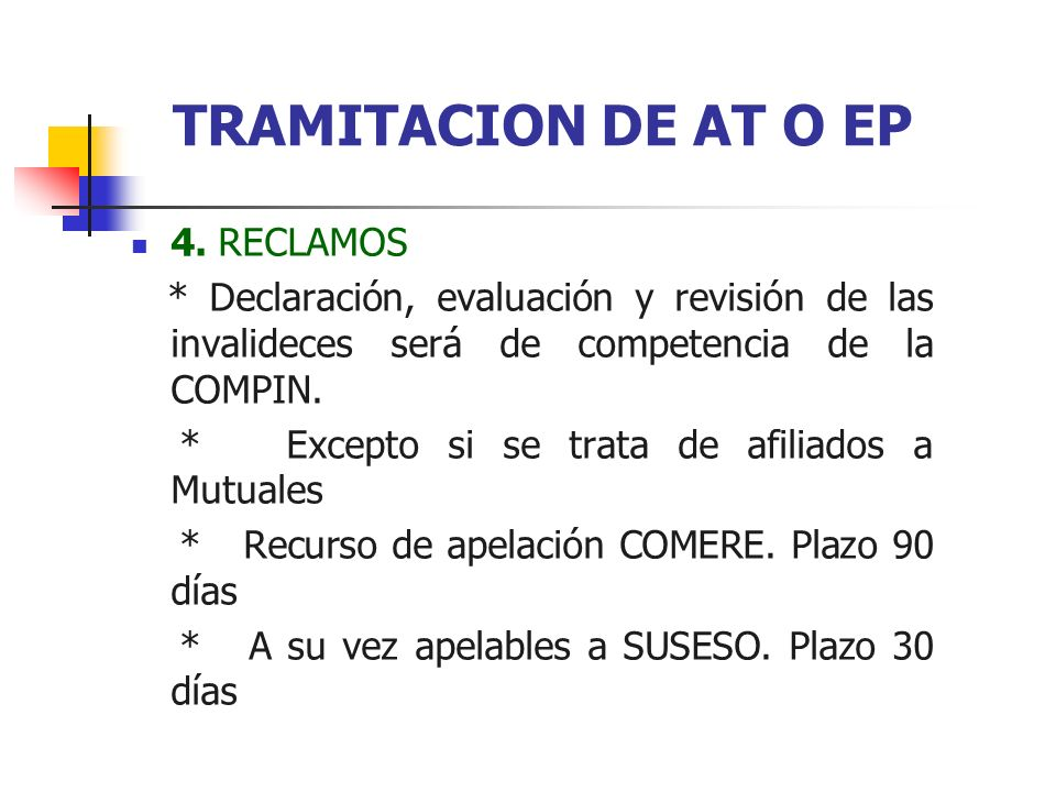 TRAMITACION DE AT O EP 4. RECLAMOS
