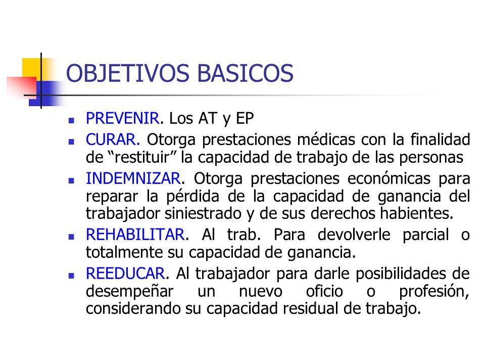 OBJETIVOS BASICOS PREVENIR. Los AT y EP