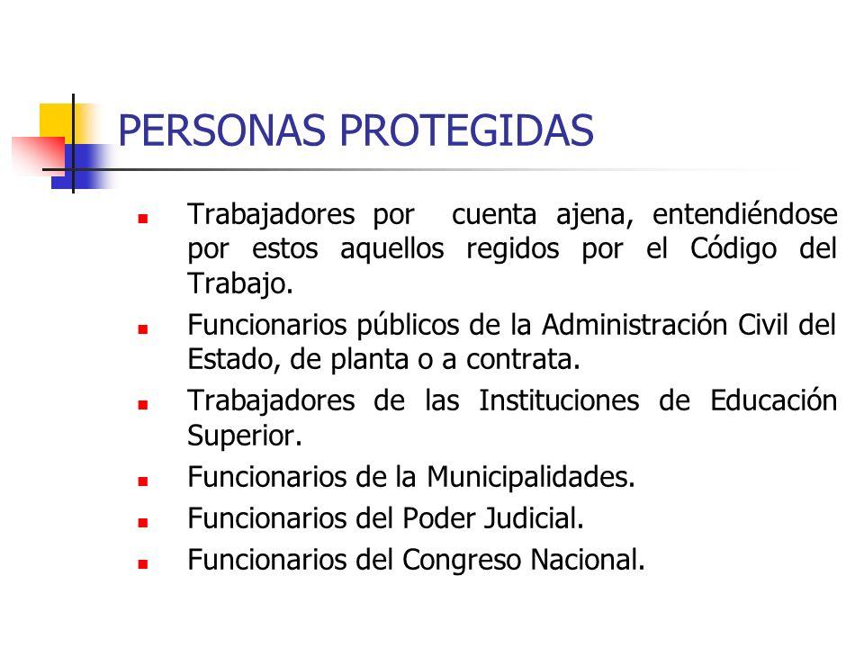 PERSONAS PROTEGIDASTrabajadores por cuenta ajena, entendiéndose por estos aquellos regidos por el Código del Trabajo.