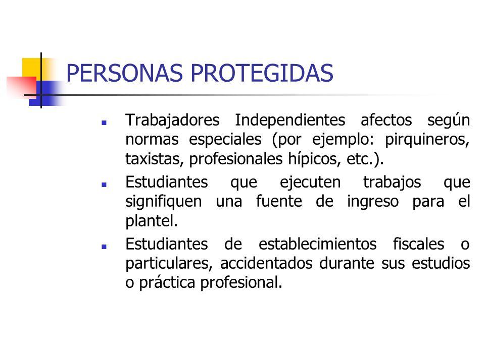 PERSONAS PROTEGIDASTrabajadores Independientes afectos según normas especiales (por ejemplo: pirquineros, taxistas, profesionales hípicos, etc.).