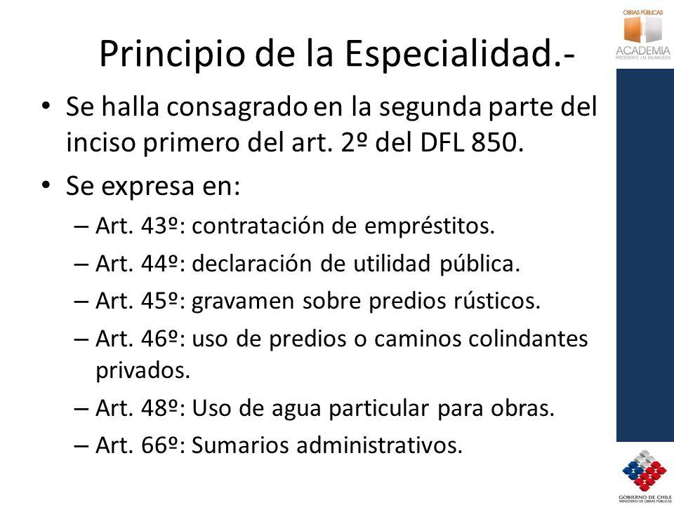 Principio de la Especialidad.-