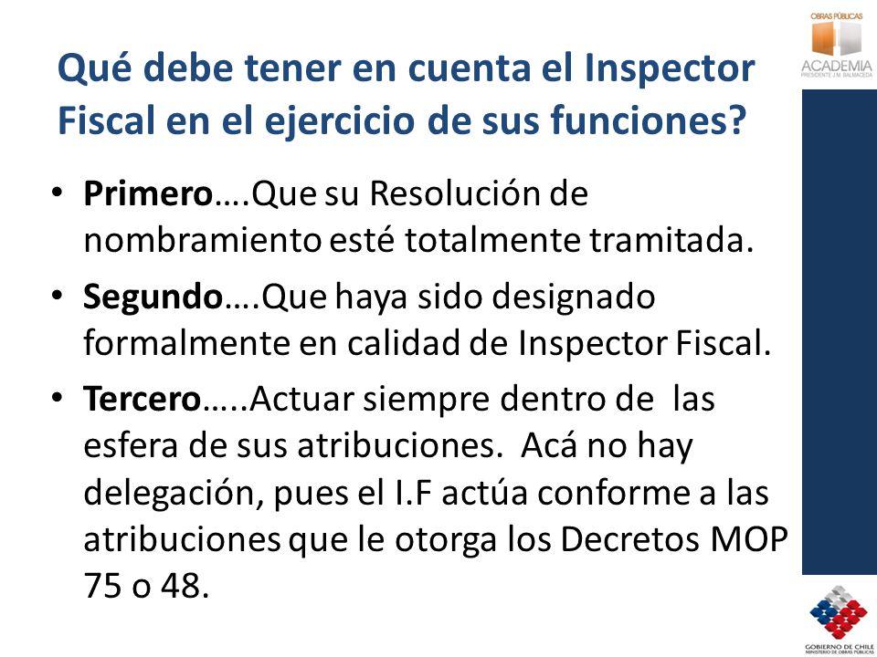 Qué debe tener en cuenta el Inspector Fiscal en el ejercicio de sus funciones