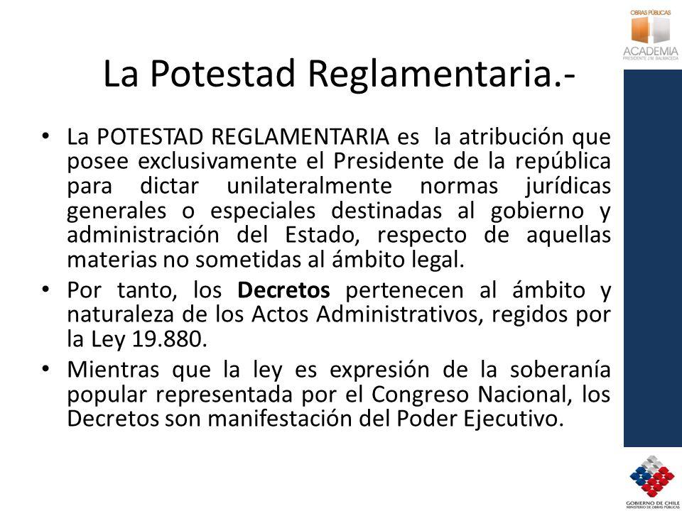 La Potestad Reglamentaria.-