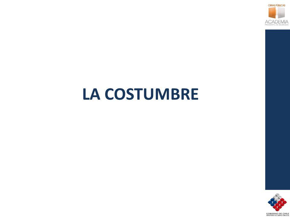 LA COSTUMBRE