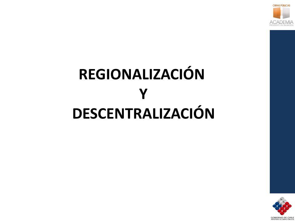 REGIONALIZACIÓN Y DESCENTRALIZACIÓN