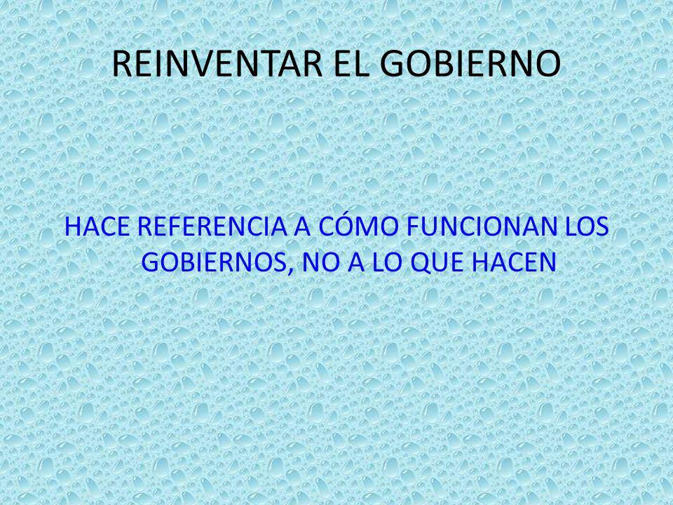 REINVENTAR EL GOBIERNO