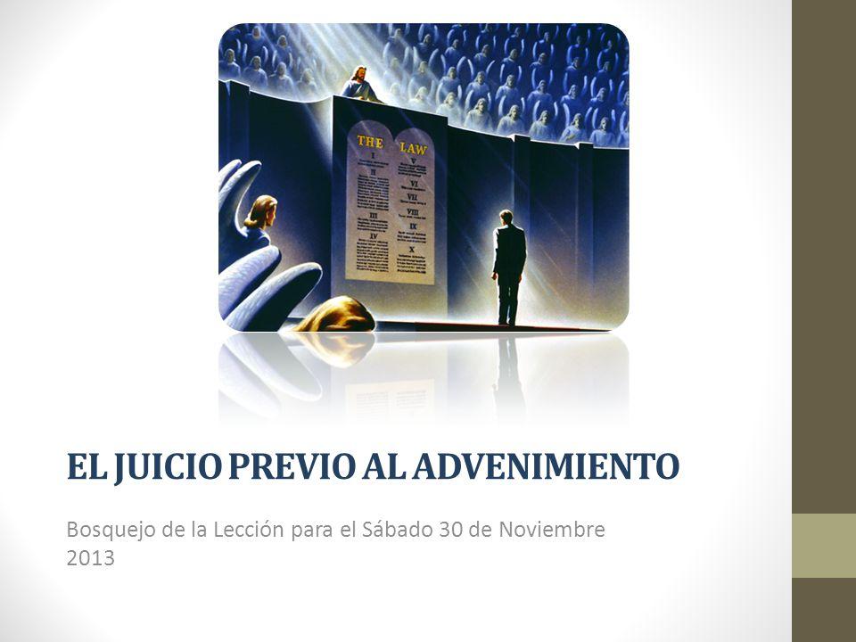 EL JUICIO PREVIO AL ADVENIMIENTO