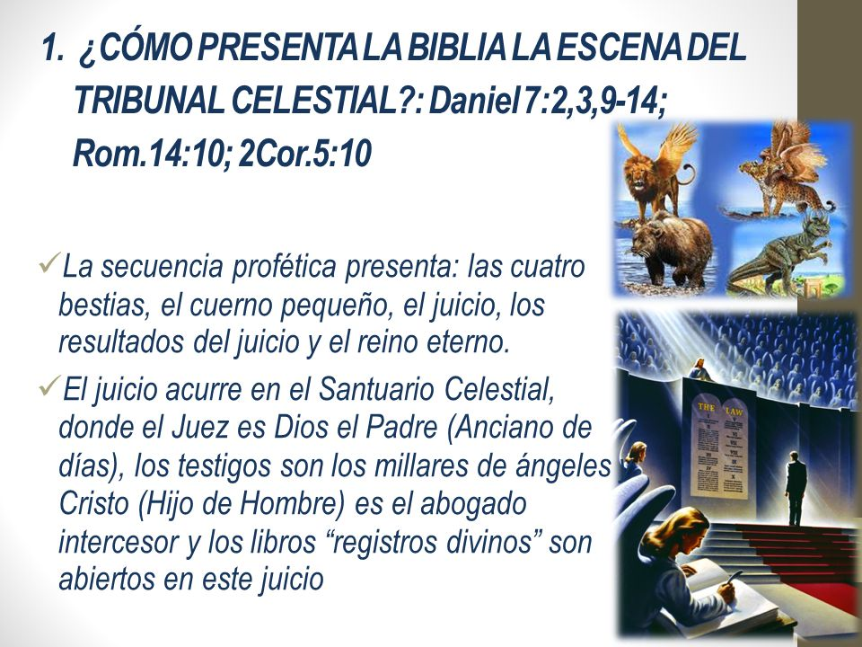 1. ¿CÓMO PRESENTA LA BIBLIA LA ESCENA DEL TRIBUNAL CELESTIAL