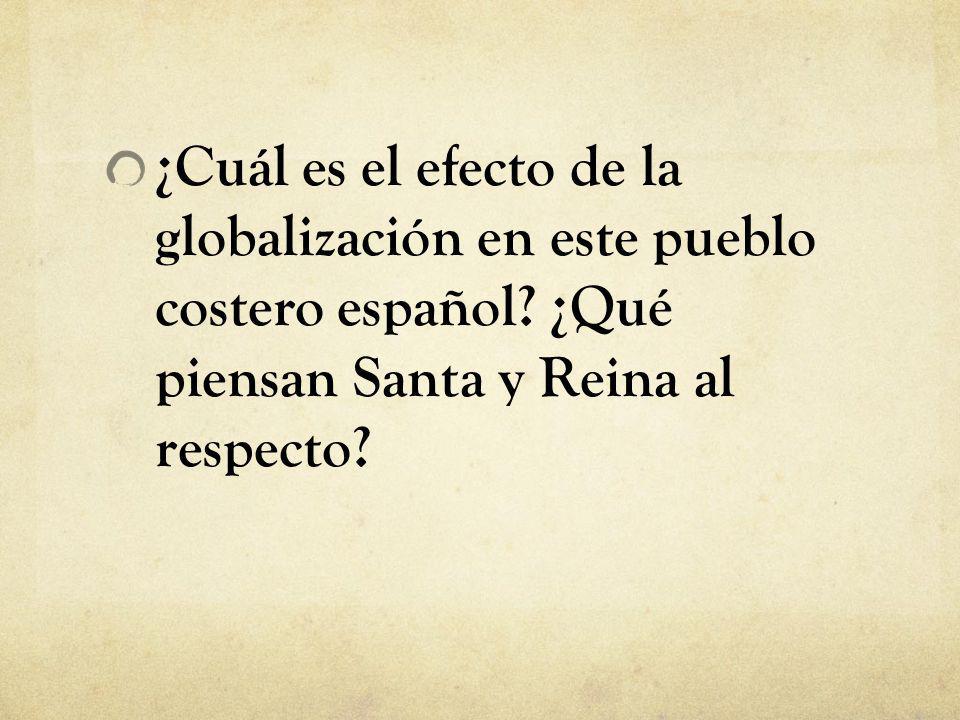 ¿Cuál es el efecto de la globalización en este pueblo costero español