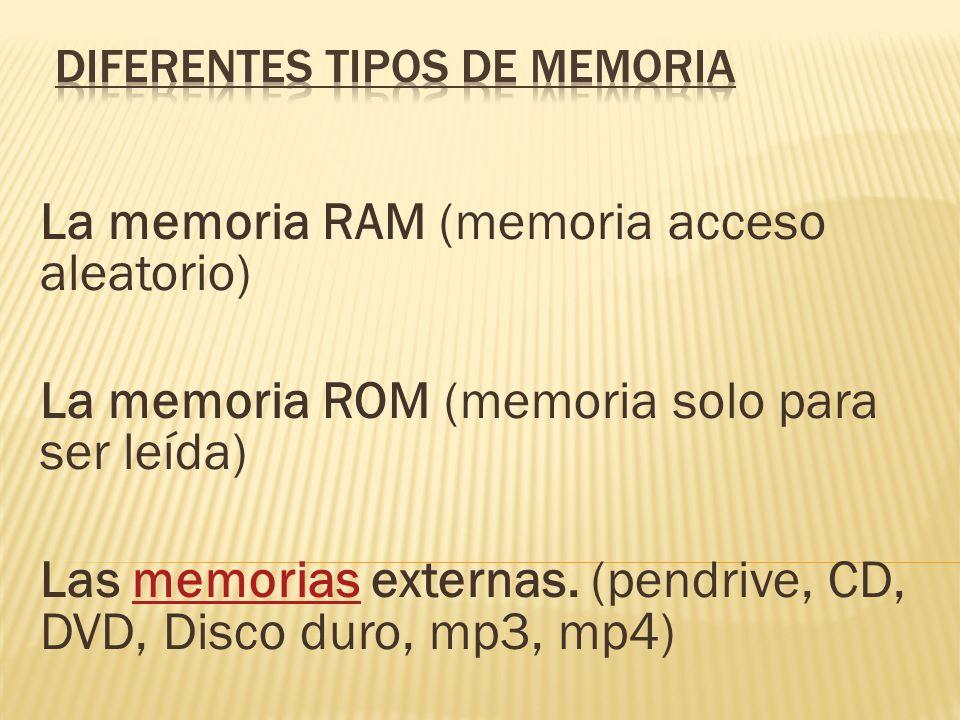 Diferentes tipos de memoria