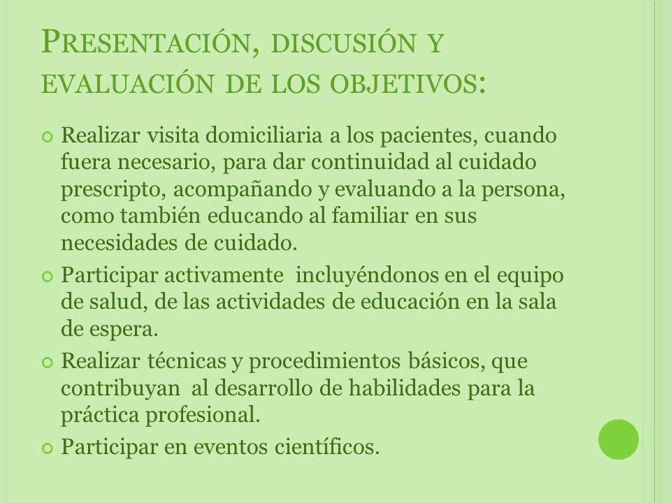 Presentación, discusión y evaluación de los objetivos: