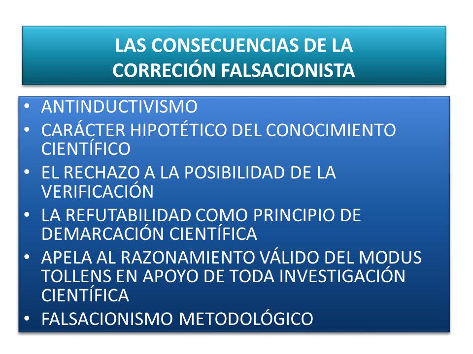 LAS CONSECUENCIAS DE LA CORRECIÓN FALSACIONISTA