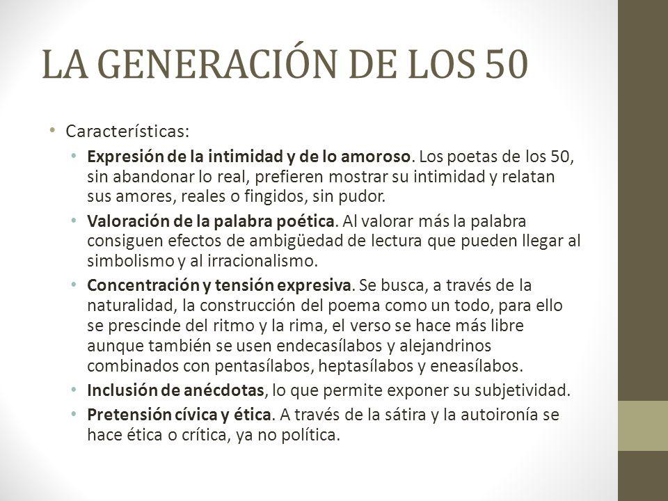 LA GENERACIÓN DE LOS 50 Características: