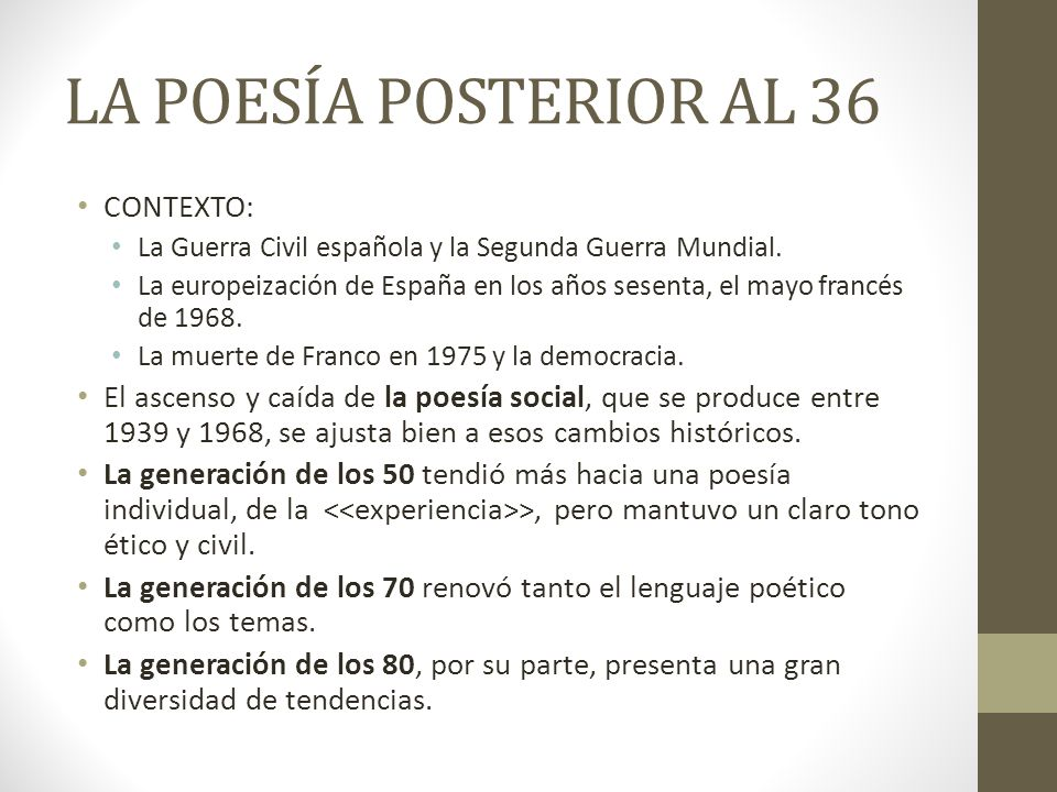 LA POESÍA POSTERIOR AL 36 CONTEXTO: