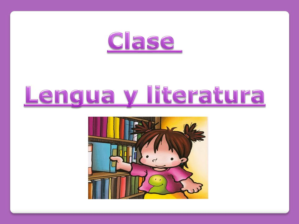 Clase Lengua y literatura