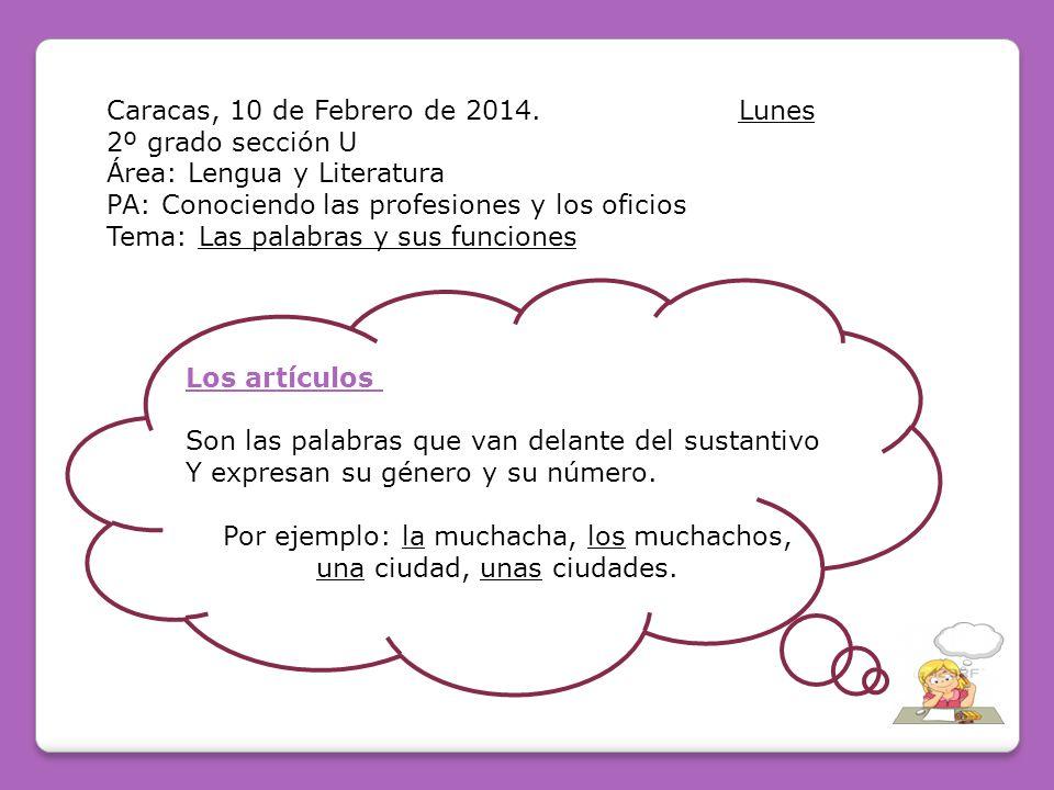 Caracas, 10 de Febrero de 2014. Lunes