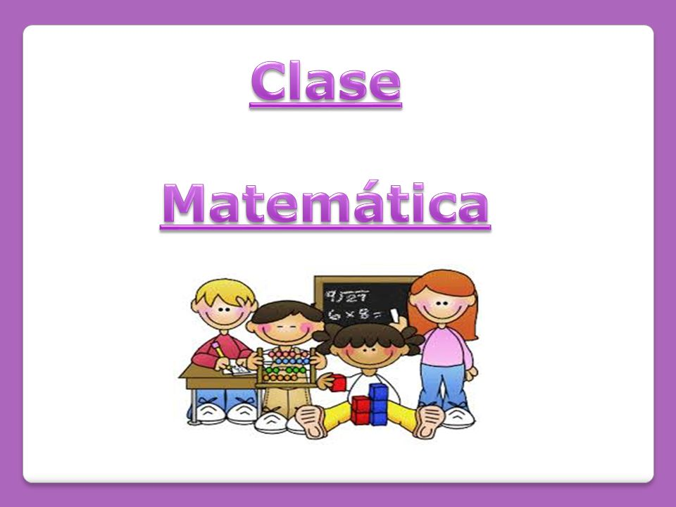 Clase Matemática