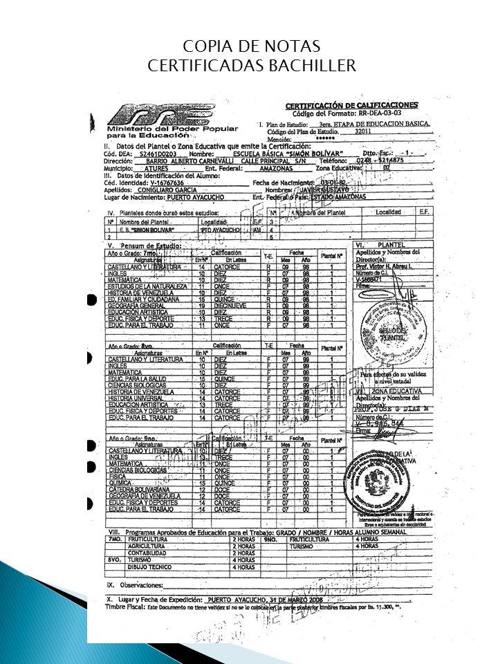 COPIA DE NOTAS CERTIFICADAS BACHILLER