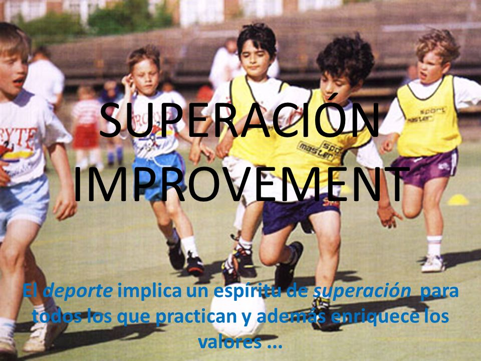 SUPERACIÓN IMPROVEMENT