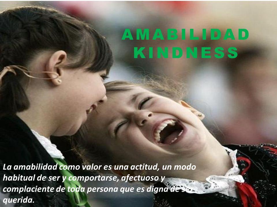 AMABILIDAD KINDNESS