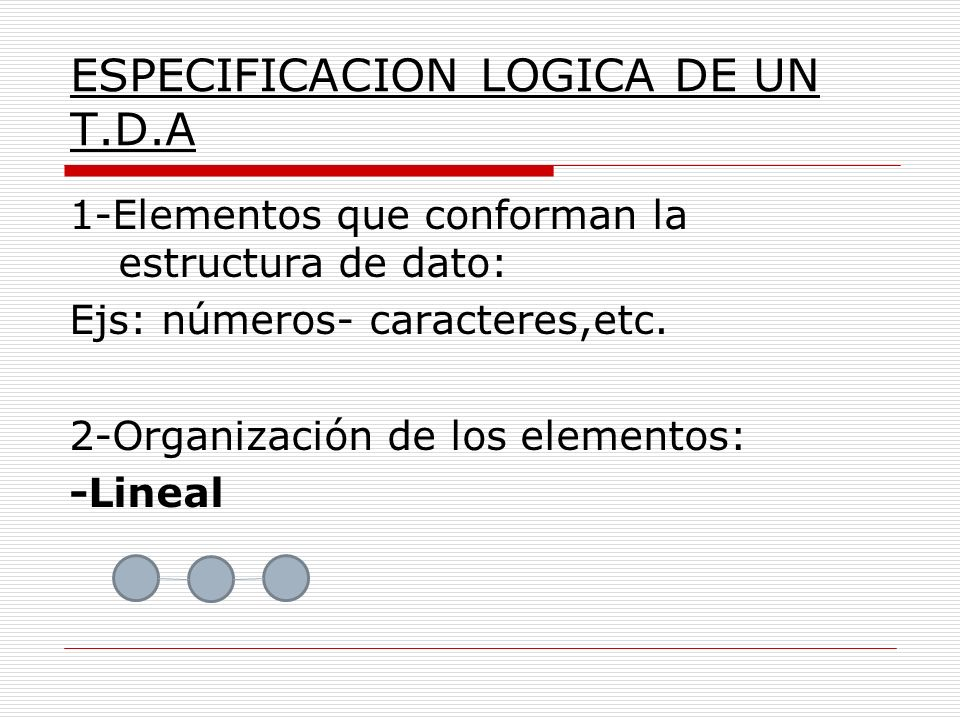 ESPECIFICACION LOGICA DE UN T.D.A