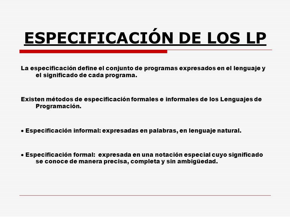 ESPECIFICACIÓN DE LOS LP