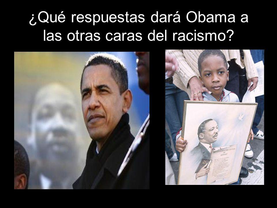 ¿Qué respuestas dará Obama a las otras caras del racismo