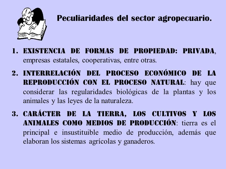 Peculiaridades del sector agropecuario.