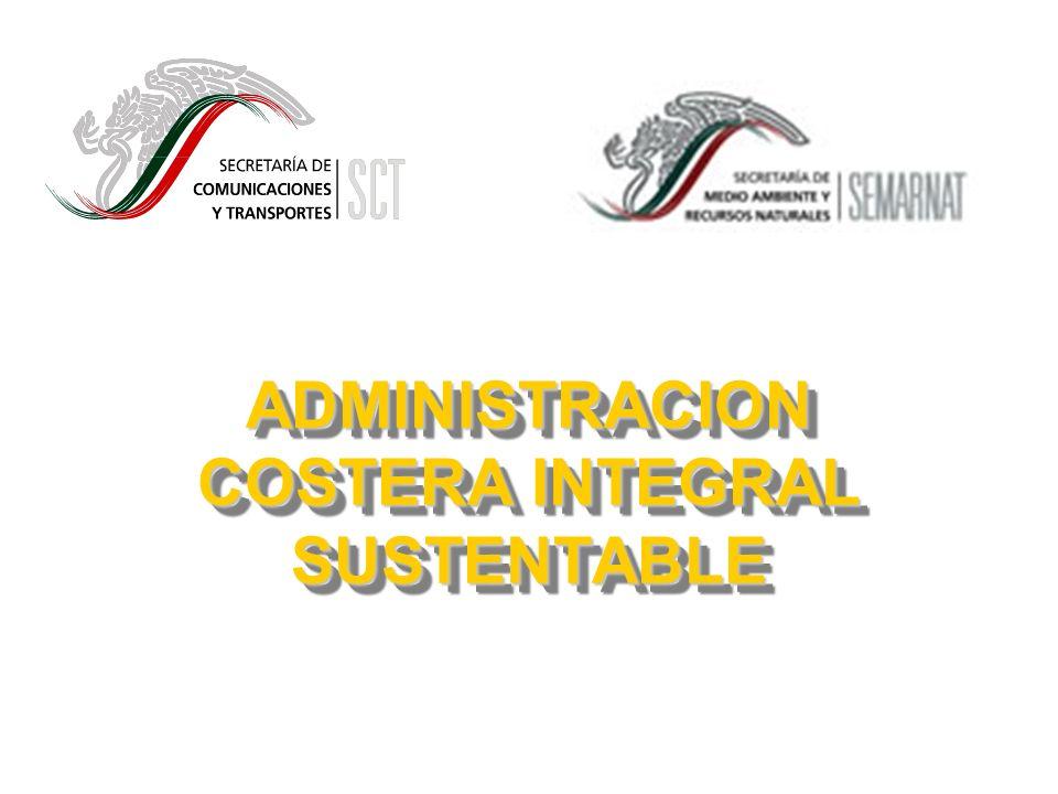 ADMINISTRACION COSTERA INTEGRAL SUSTENTABLE