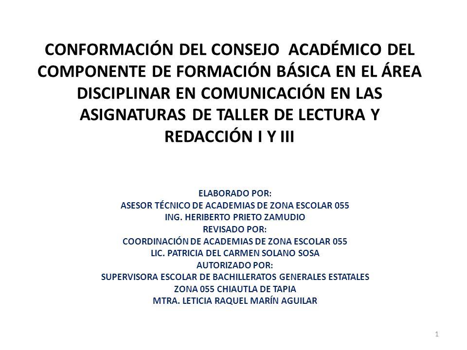 CONFORMACIÓN DEL CONSEJO ACADÉMICO DEL COMPONENTE DE FORMACIÓN BÁSICA EN EL ÁREA DISCIPLINAR EN COMUNICACIÓN EN LAS ASIGNATURAS DE TALLER DE LECTURA Y REDACCIÓN I Y III