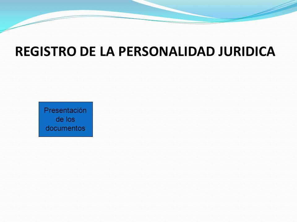 REGISTRO DE LA PERSONALIDAD JURIDICA