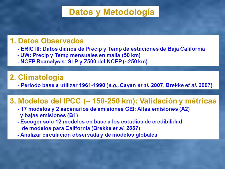 Datos y Metodología 1. Datos Observados 2. Climatología