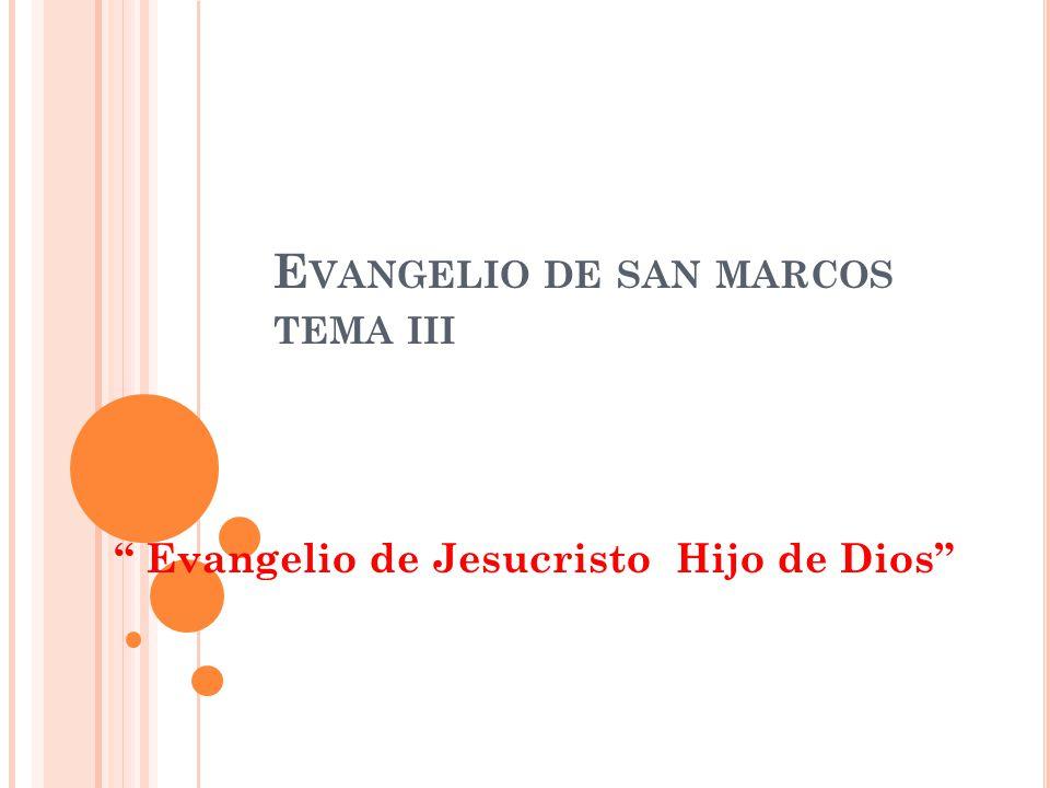 Evangelio de san marcos tema iii