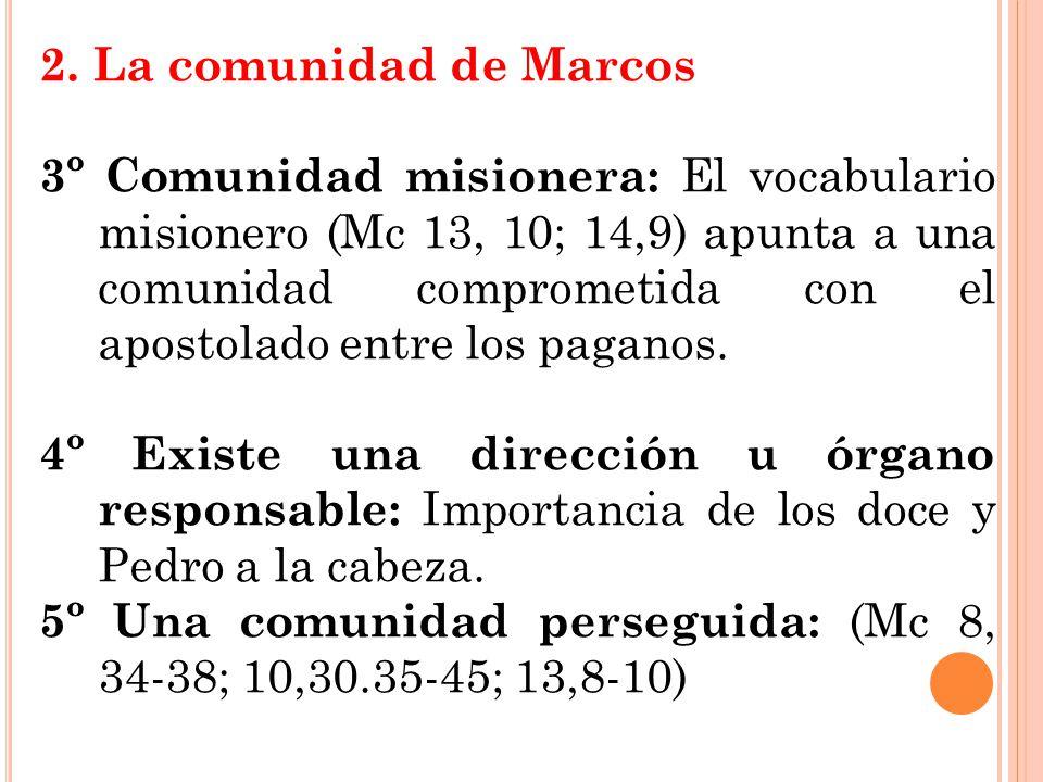 2. La comunidad de Marcos