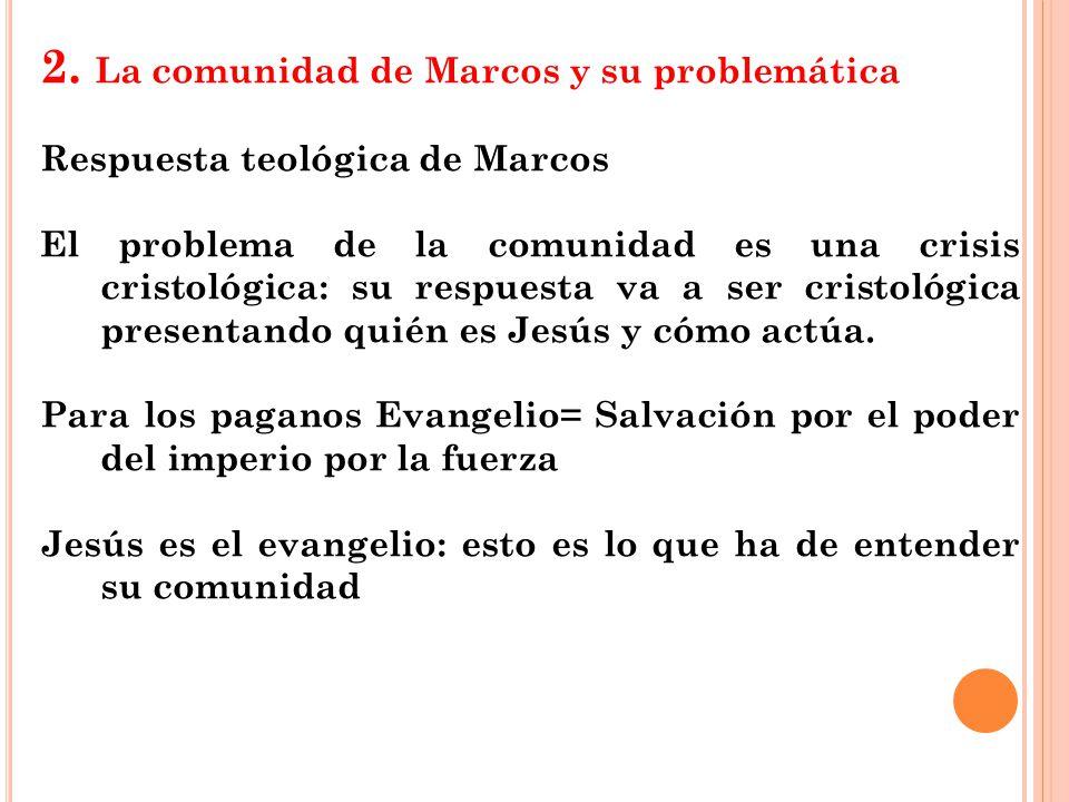 2. La comunidad de Marcos y su problemática