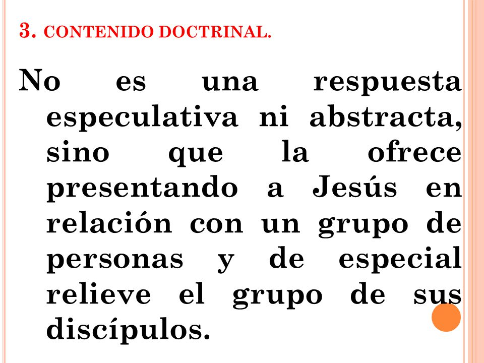 3. CONTENIDO DOCTRINAL.