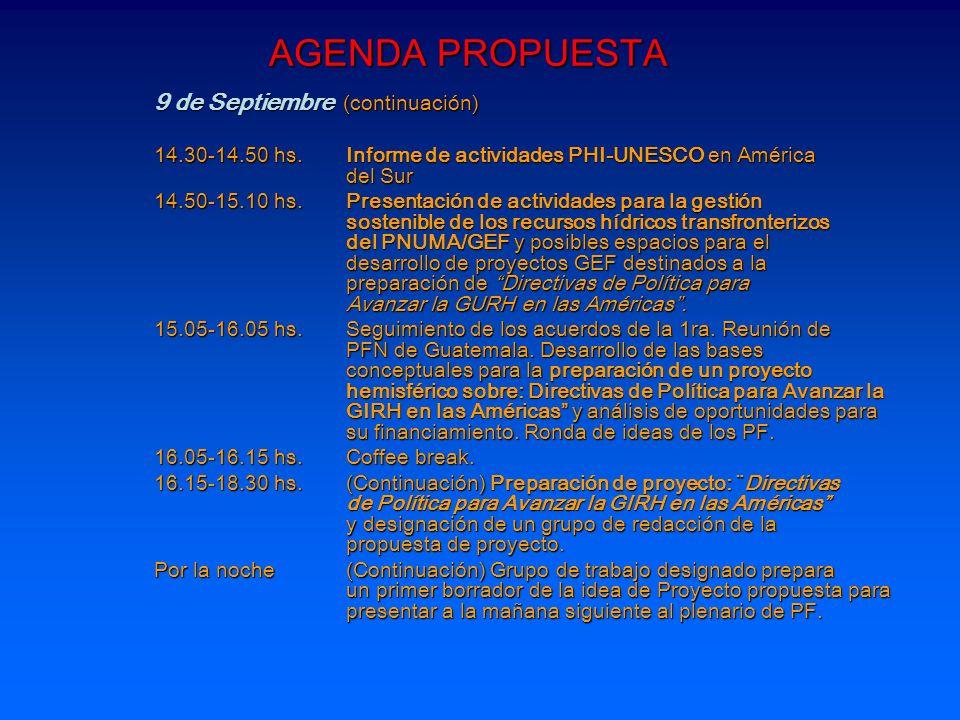 AGENDA PROPUESTA 9 de Septiembre (continuación)