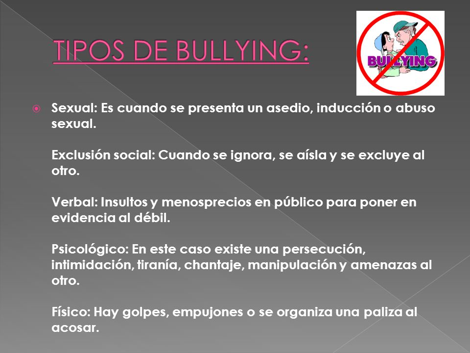 TIPOS DE BULLYING:
