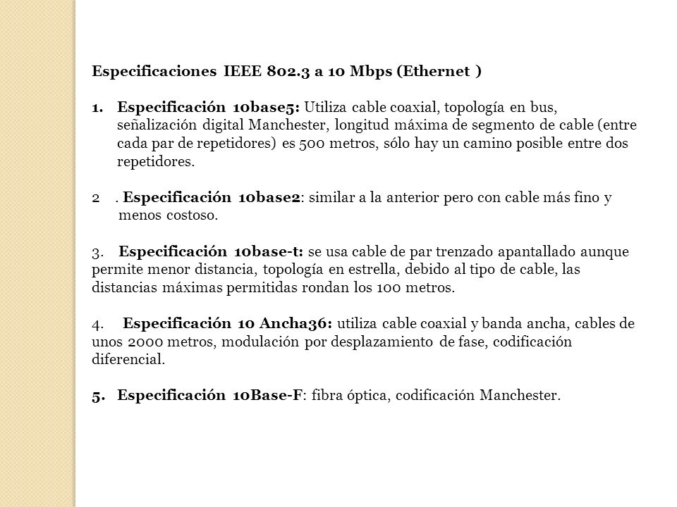 Especificaciones IEEE 802.3 a 10 Mbps (Ethernet )