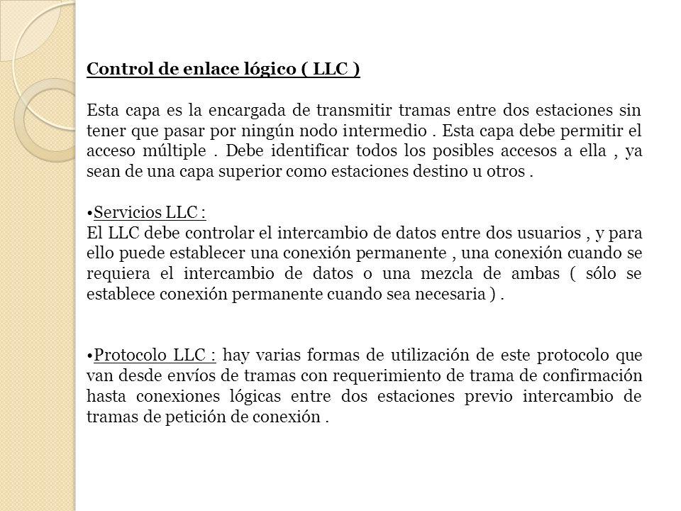 Control de enlace lógico ( LLC )