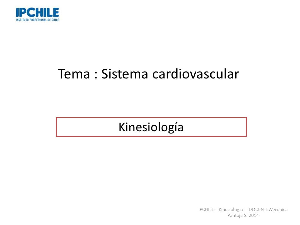 Tema : Sistema cardiovascular