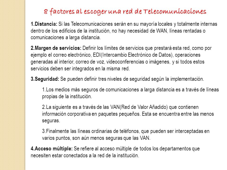 8 factores al escoger una red de Telecomunicaciones