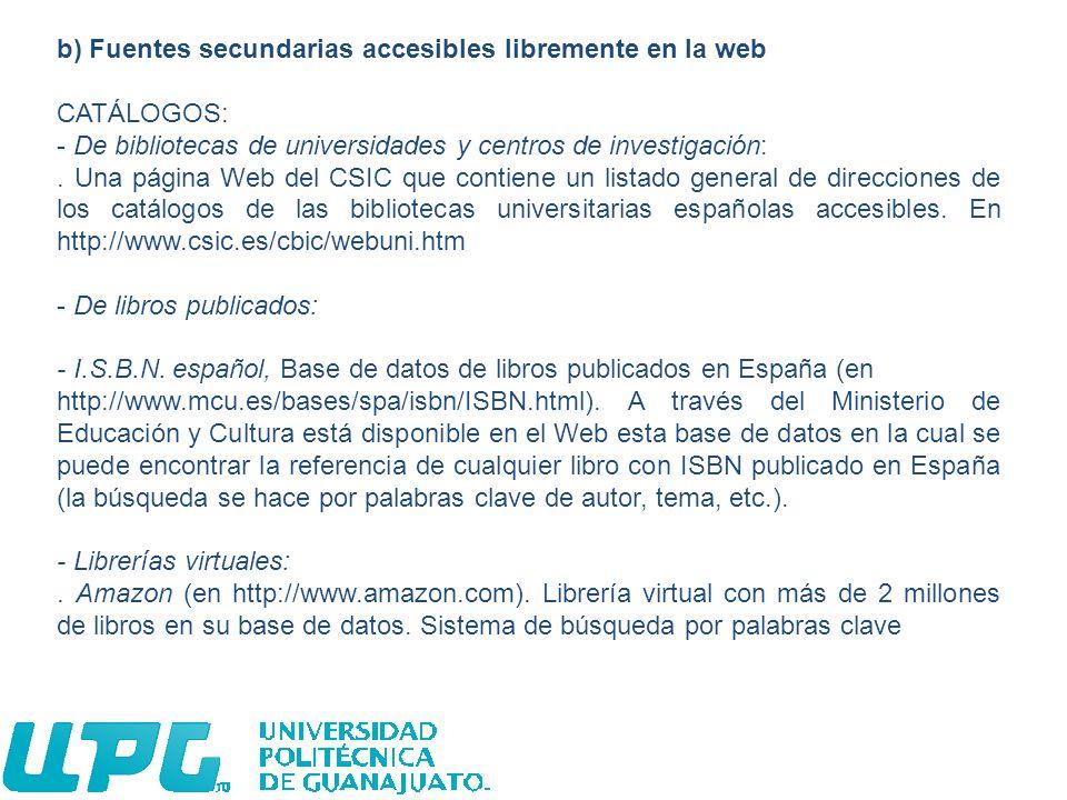 b) Fuentes secundarias accesibles libremente en la web