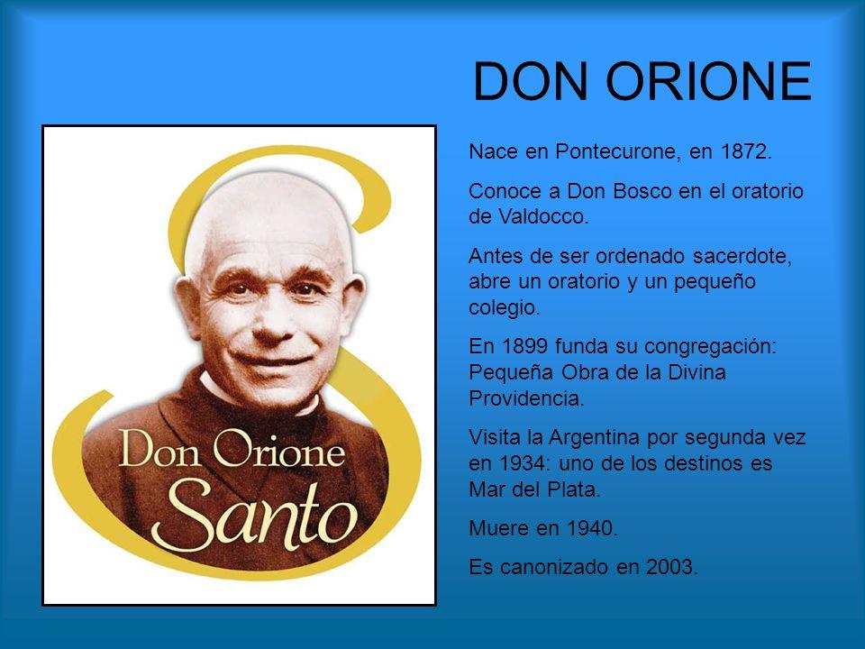 DON ORIONE Nace en Pontecurone, en 1872.