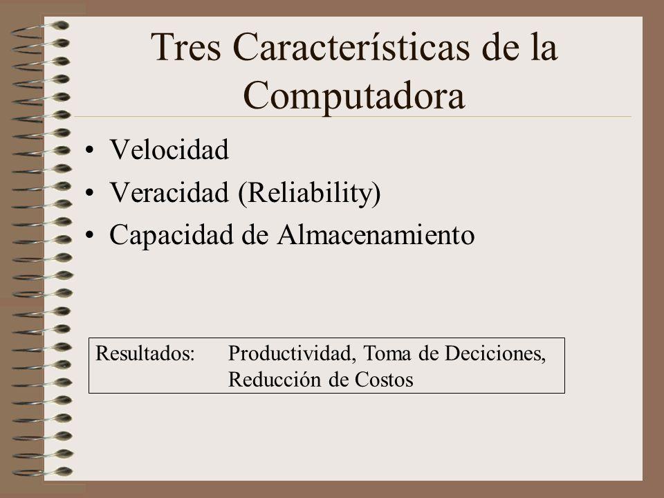 Tres Características de la Computadora