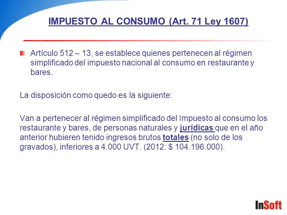 IMPUESTO AL CONSUMO (Art. 71 Ley 1607)